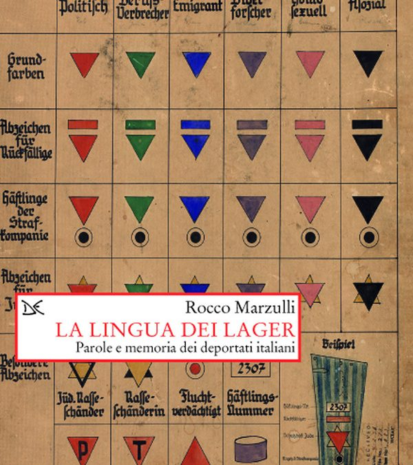 La lingua dei lager. Parole e memoria dei deportati italiani