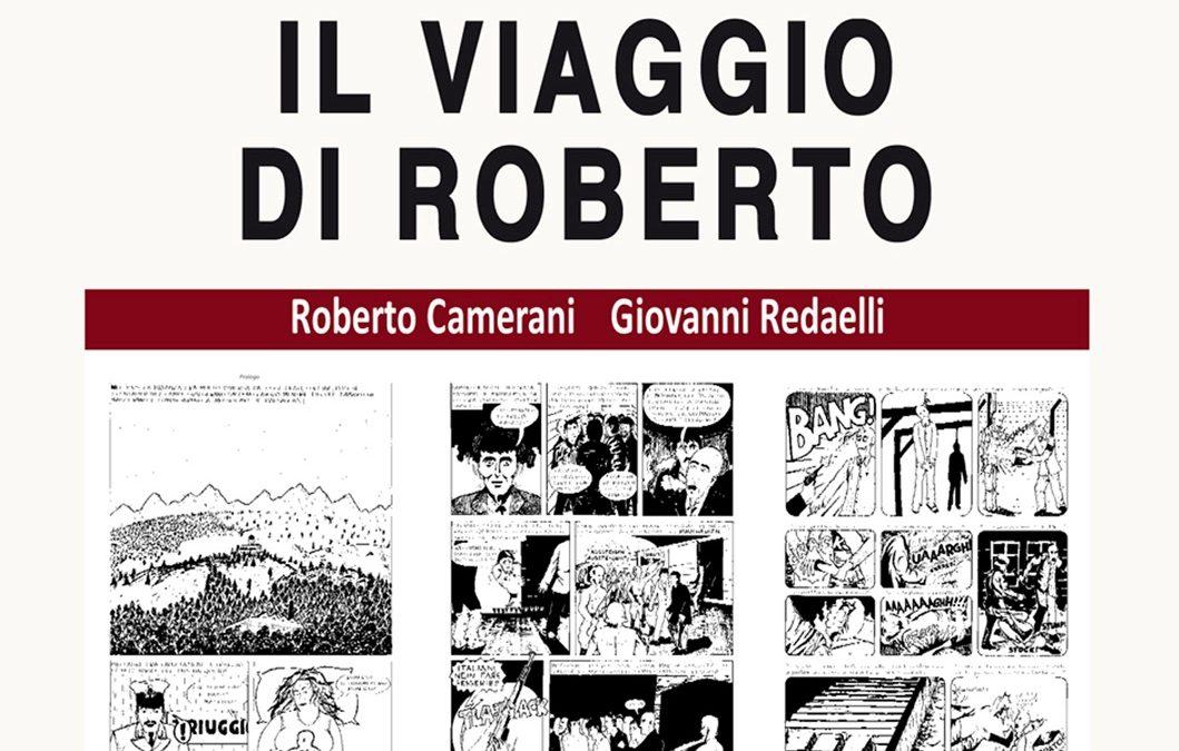 A Cernusco sul Naviglio si presenta Il viaggio di Roberto Camerani e Giovanni Redaelli