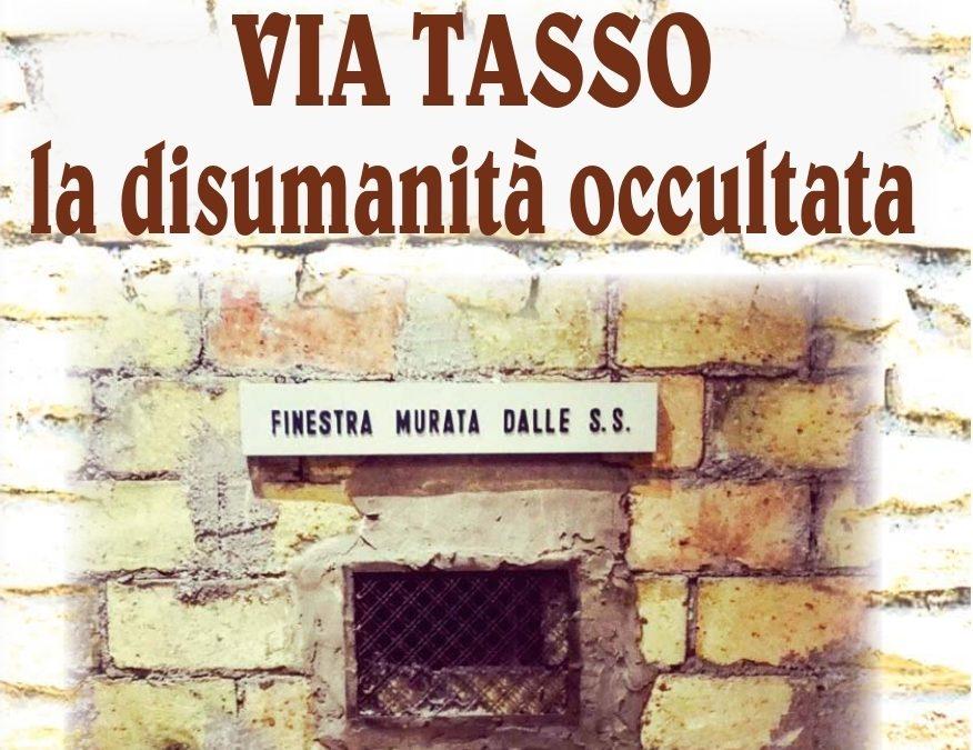 Via Tasso. La disumanità occultata: il libro scritto con noi dagli studenti di Isernia durante i mesi di febbraio-giugno 2020