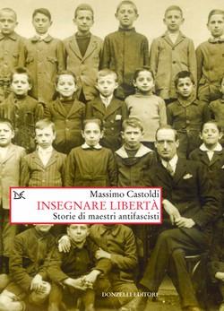 A Como, l'antifascismo nella scuola Italiana. Insegnare libertà