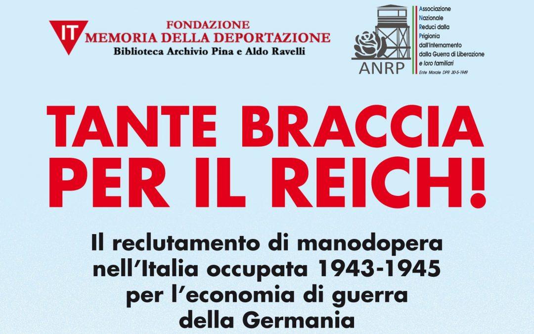 A Lucca Brunello Mantelli e Francesca Cavarocchi presentano Tante Braccia per il Reich!